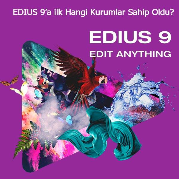 EDIUS 9'un ilk kullanıcıları üniversiteler oldu.