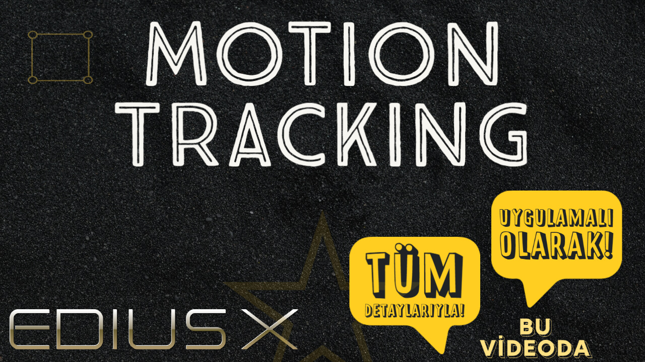 You are currently viewing EDIUS X'de Motion Tracking
